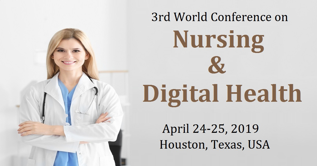 3rd World Conference on Nursing & Digital Health