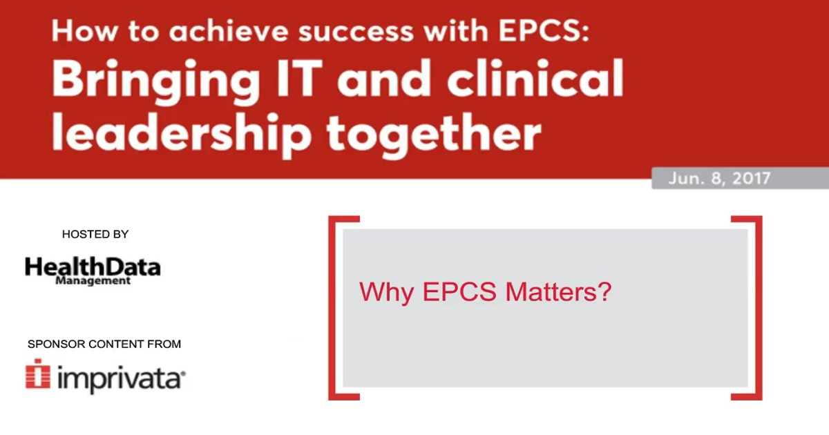 How to achieve success with EPCS: Brining IT and clinical leadership together