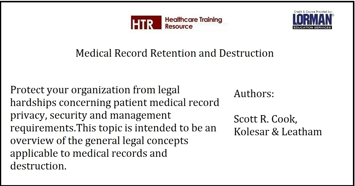 Medical Record Retention and Destruction