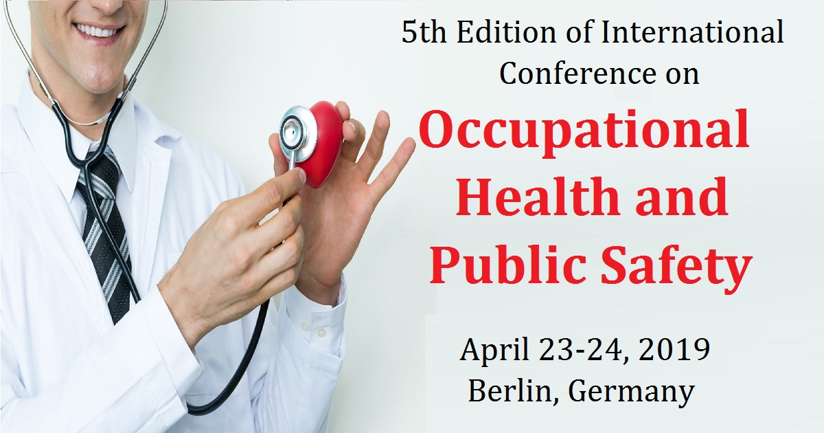 5th Edition of International Conference on Occupational Health and Public Safety