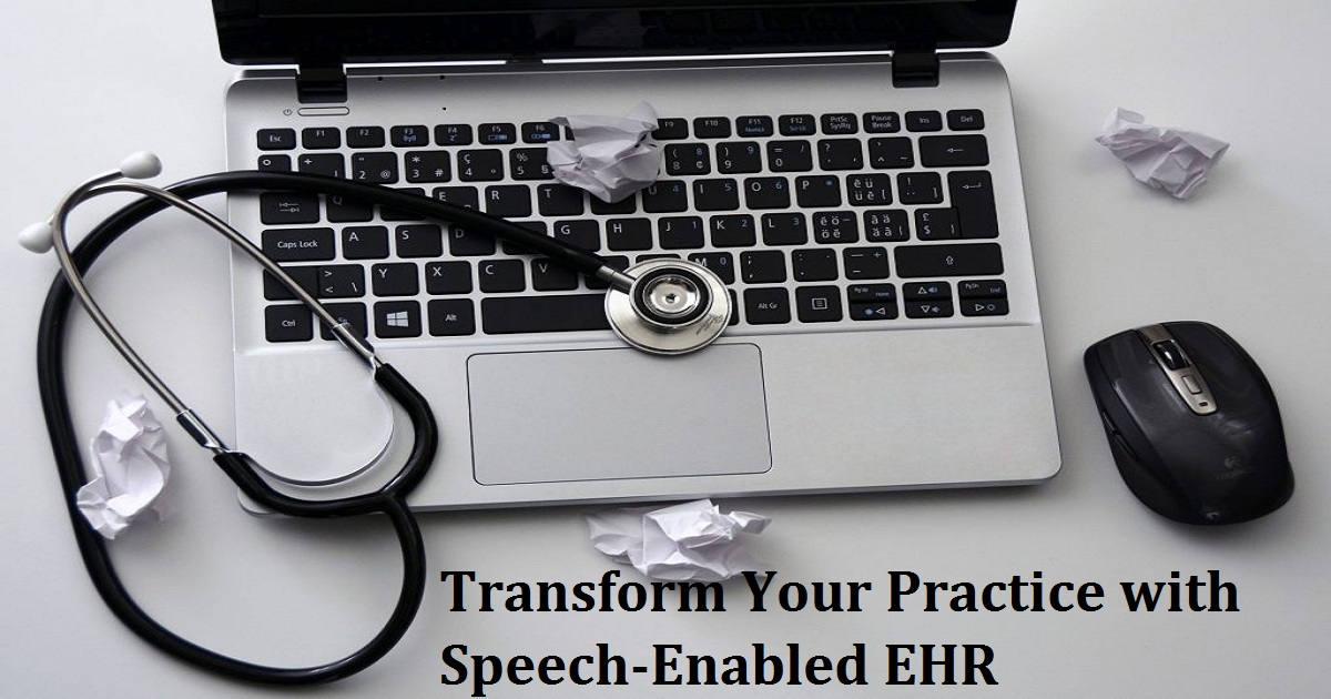 Transform Your Practice with Speech-Enabled EHR