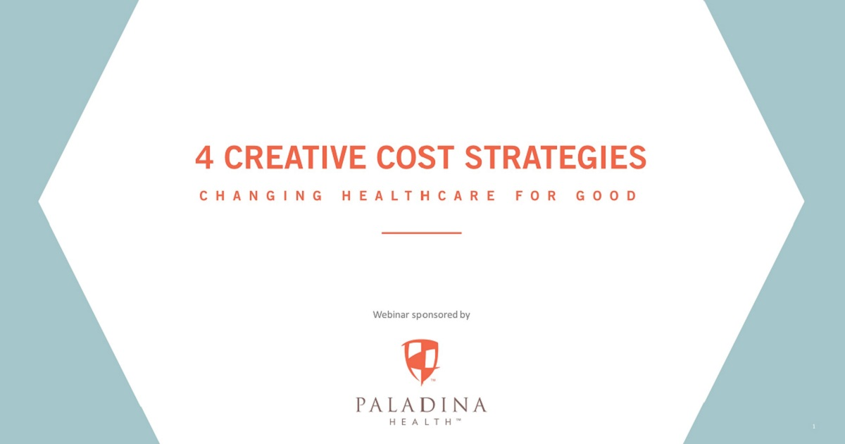 4 Creative Cost Strategies Changing Healthcare for Good