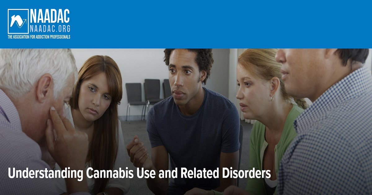 Understanding Cannabis Use and Related Disorders