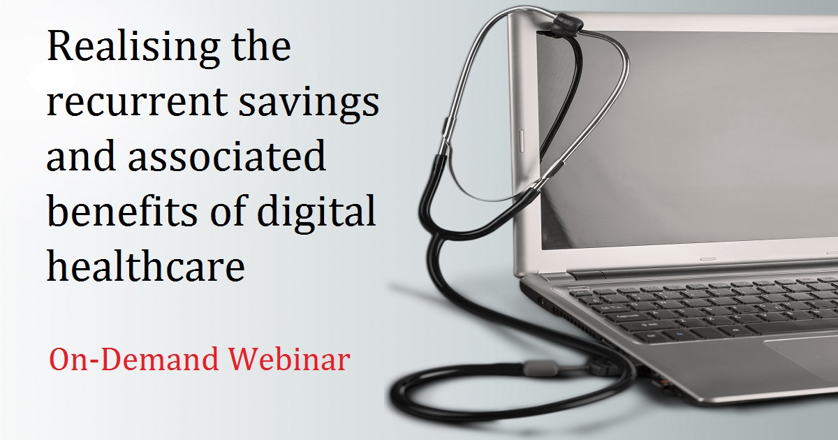 Realising the recurrent savings and associated benefits of digital healthcare