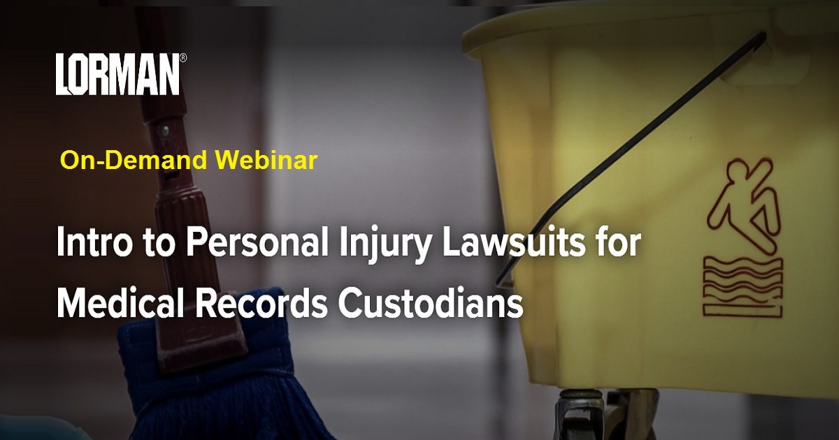 Intro to Personal Injury Lawsuits for Medical Records Custodians