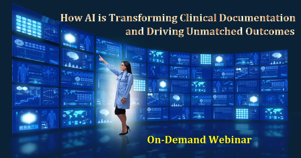 How AI is Transforming Clinical Documentation and Driving Unmatched Outcomes