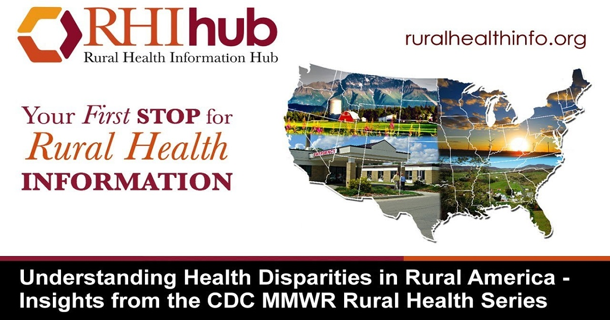 Understanding Health Disparities in Rural America