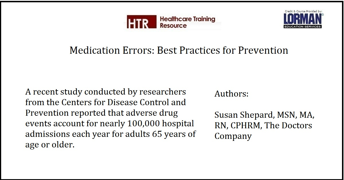 Medication Errors: Best Practices for Prevention
