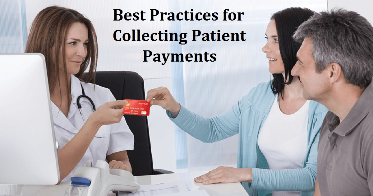 Best Practices for Collecting Patient Payments