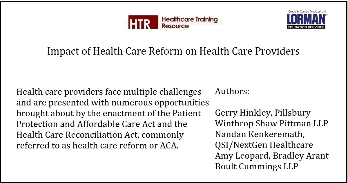 Impact of Health Care Reform on Health Care Providers
