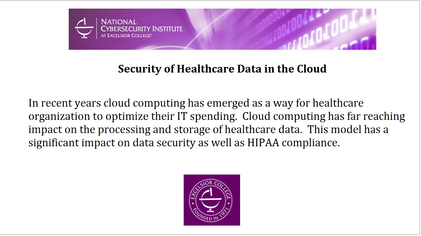 Security of Healthcare Data in the Cloud