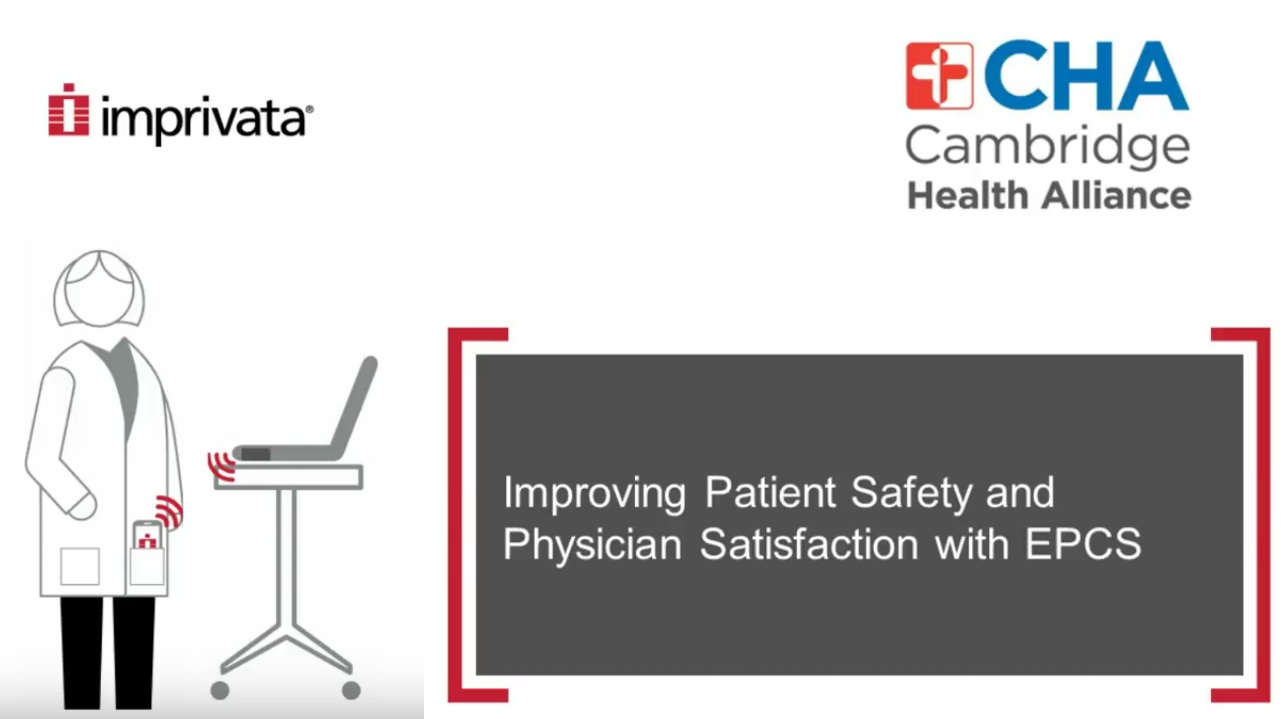 Improving Patient Safety and Physician Satisfaction with EPCS