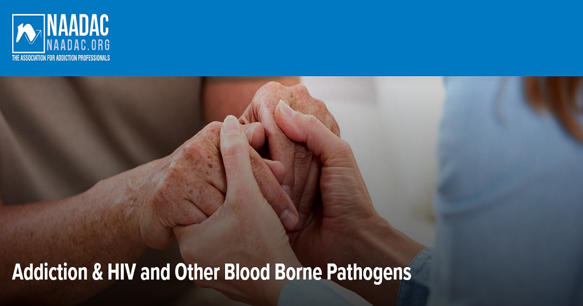 Addiction & HIV and Other Blood Borne Pathogens