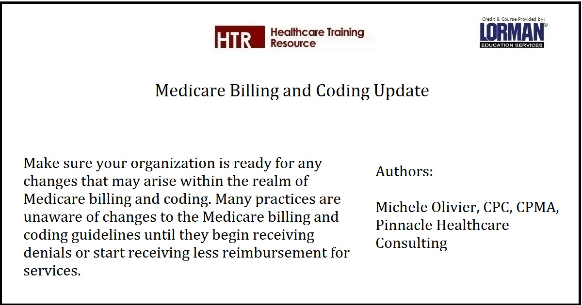 Medicare Billing and Coding Update