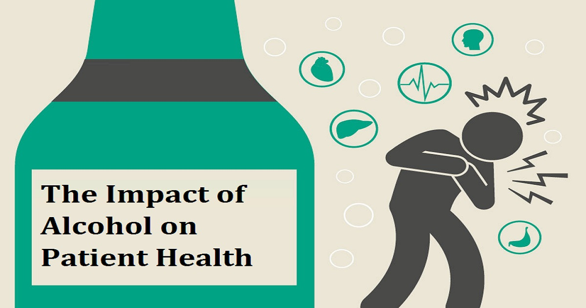The Impact of Alcohol on Patient Health