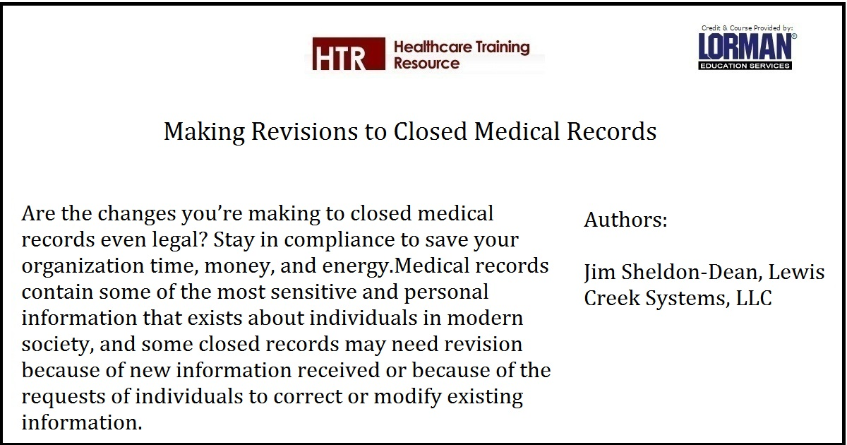 Making Revisions to Closed Medical Records