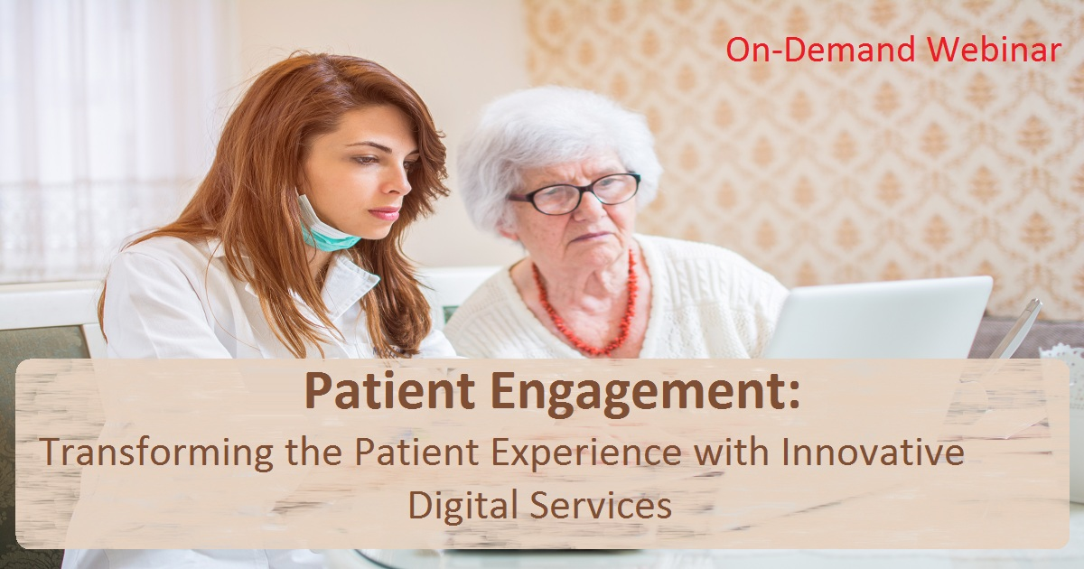 Patient Engagement: Transforming the Patient Experience with Innovative Digital Services