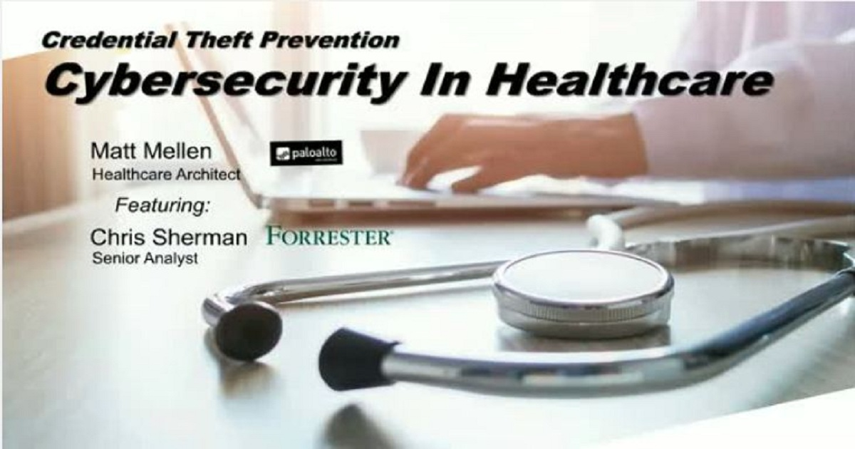 Best Practices in Preventing Credential Phishing in Healthcare