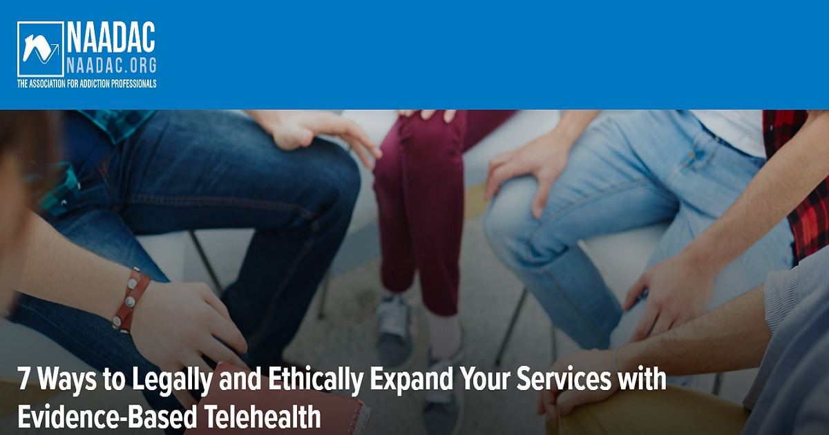 7 Ways to Legally and Ethically Expand Your Services with Evidence-Based Telehealth