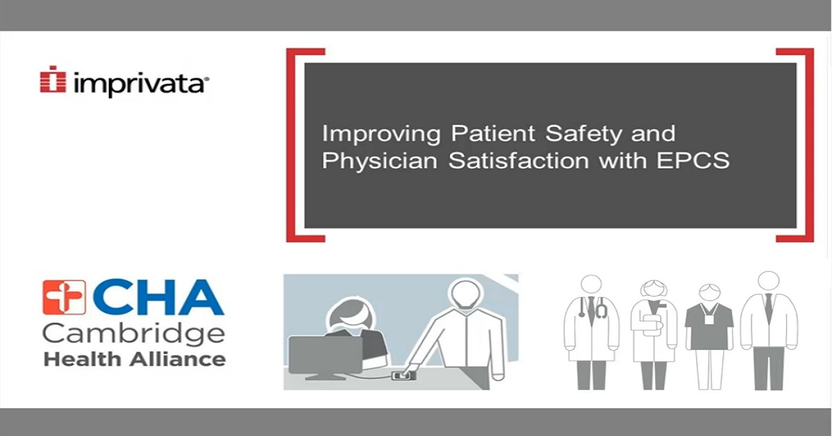 CHA balances IT and clinical considerations for a successful EPCS implementation