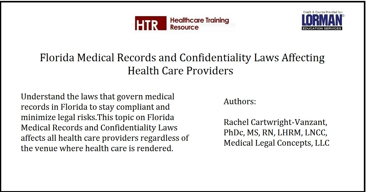 Florida Medical Records and Confidentiality Laws Affecting Health Care Providers