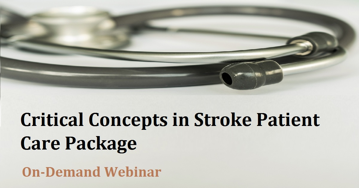 Critical Concepts in Stroke Patient Care Package