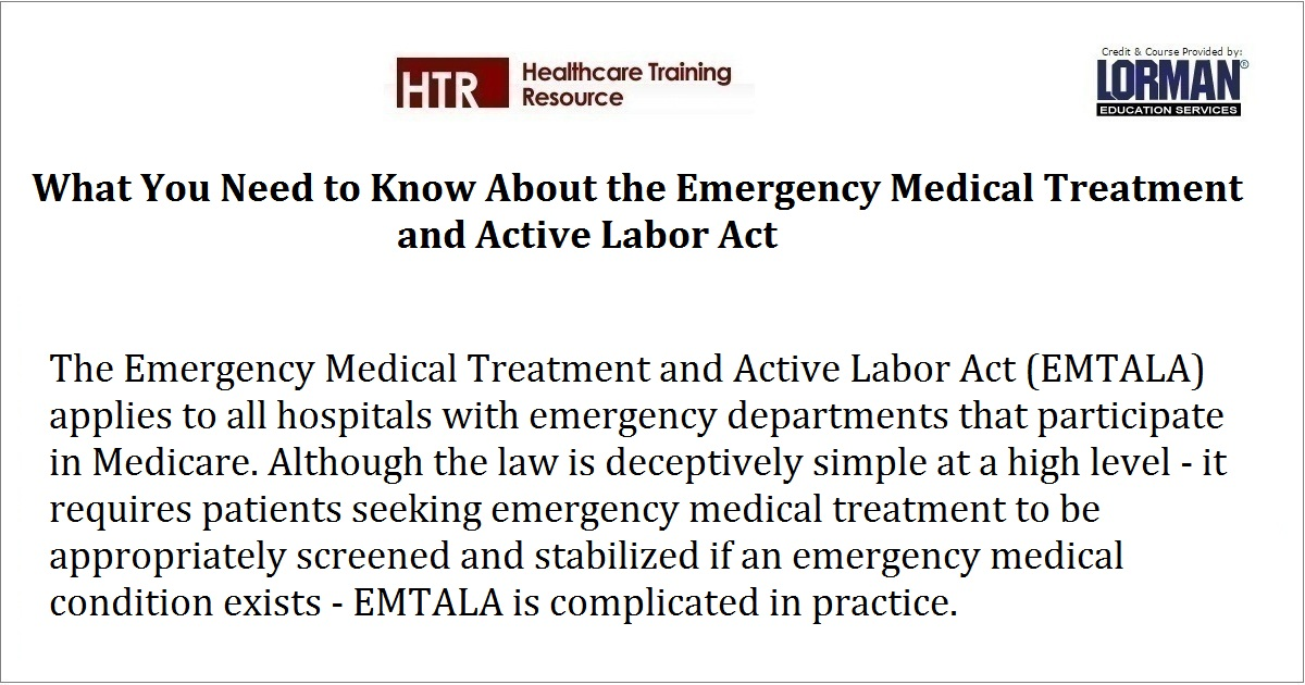 What You Need to Know About the Emergency Medical Treatment and Active Labor Act