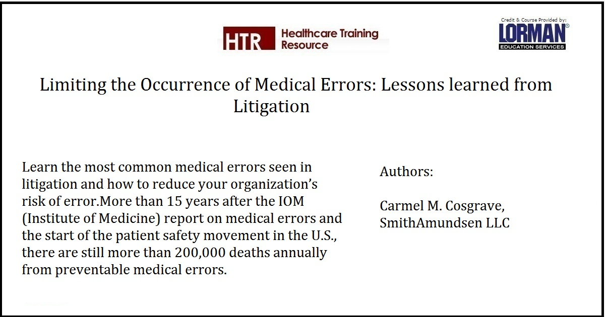 Limiting the Occurrence of Medical Errors: Lessons learned from Litigation