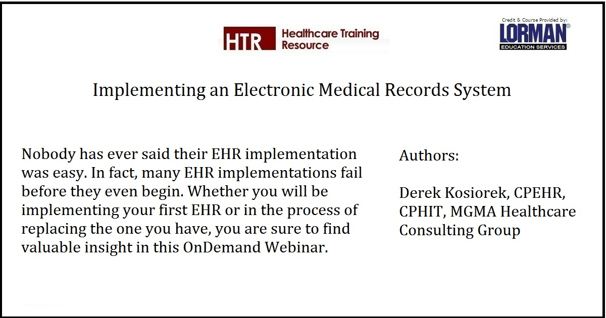 Implementing an Electronic Medical Records System