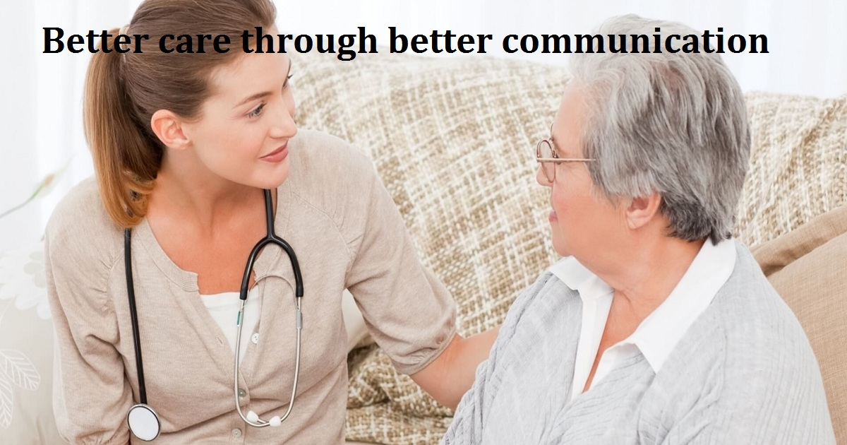 Better care through better communication
