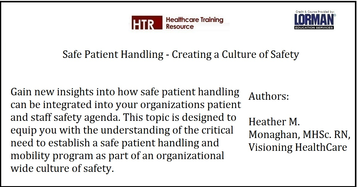 Safe Patient Handling - Creating a Culture of Safety