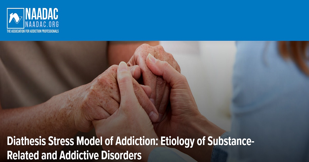 Diathesis Stress Model of Addiction: Etiology of Substance-Related and Addictive Disorders