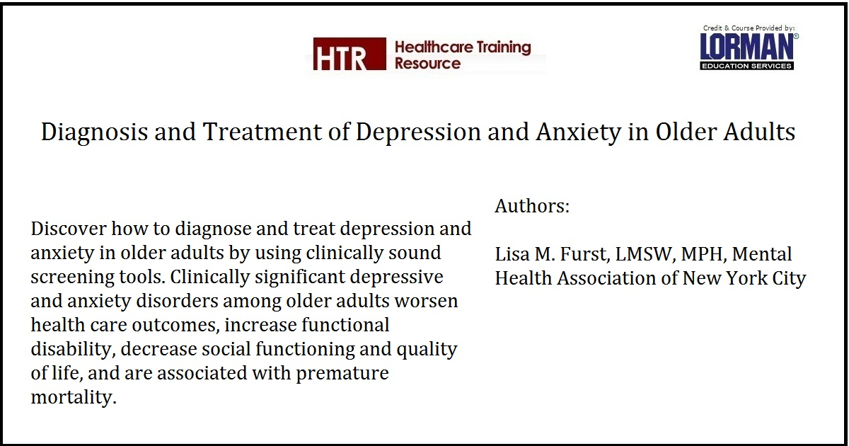 Diagnosis and Treatment of Depression and Anxiety in Older Adults