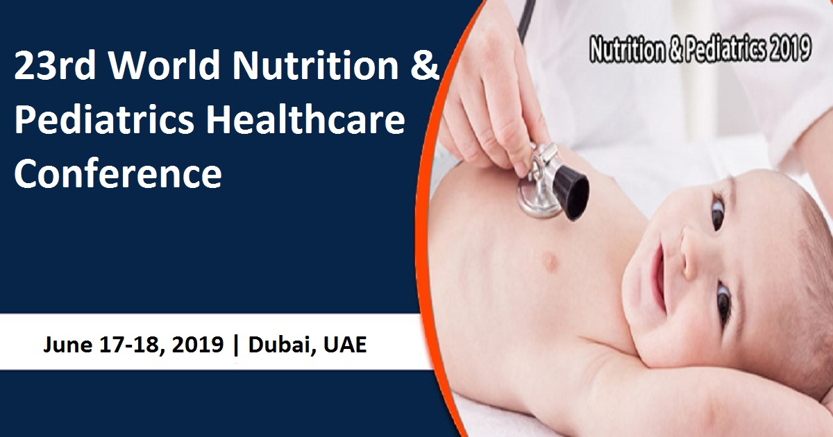 23rd World Nutrition & Pediatrics Healthcare Conference