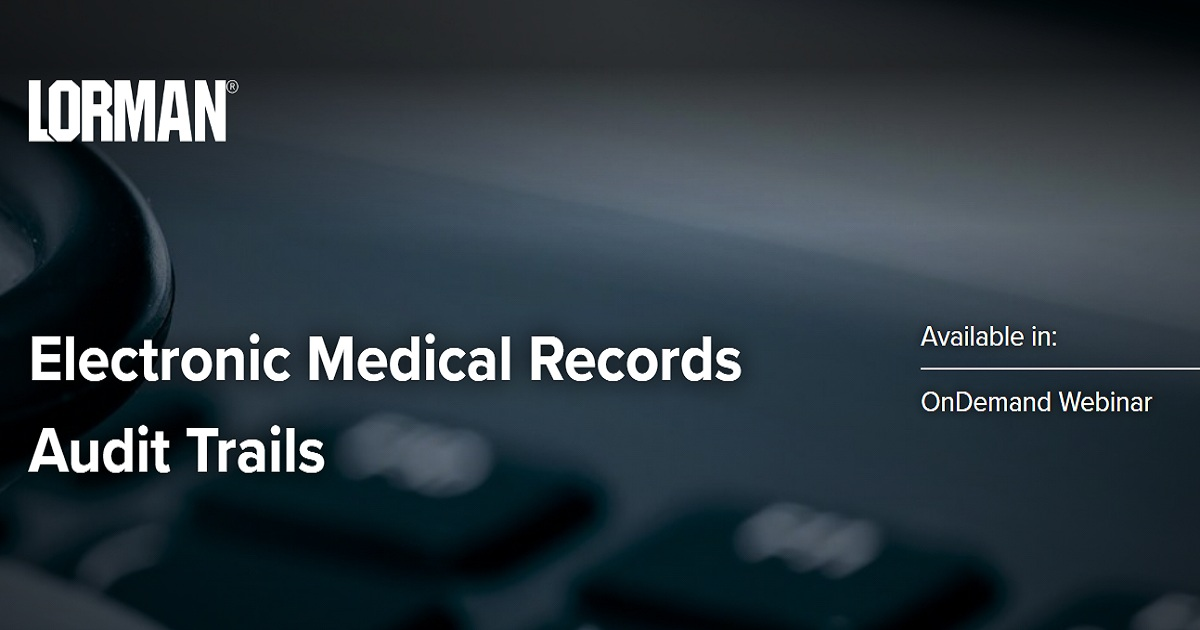 Electronic Medical Records Audit Trails