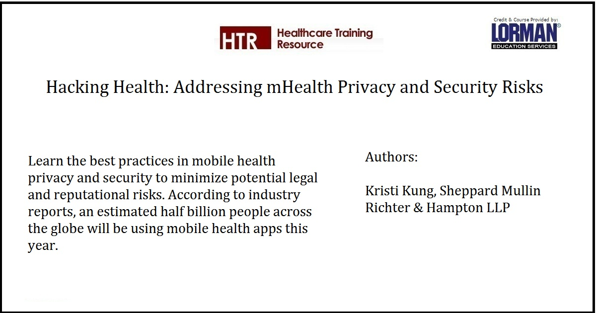 Hacking Health: Addressing mHealth Privacy and Security Risks
