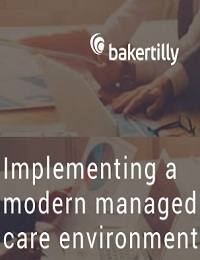 IMPLEMENTING A MODERN MANAGED CARE ENVIRONMENT