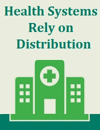 HEALTH SYSTEMS RELY ON DISTRIBUTION