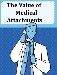 THE VALUE OF MEDICAL ATTACHMENTS