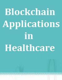 BLOCKCHAIN APPLICATIONS IN HEALTHCARE