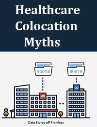 HEALTHCARE COLOCATION MYTHS