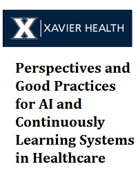 PERSPECTIVES AND GOOD PRACTICES FOR AI AND CONTINUOUSLY LEARNING SYSTEMS IN HEALTHCARE