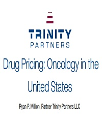 DRUG PRICING: ONCOLOGY IN THE US