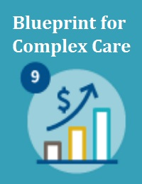 BLUEPRINT FOR COMPLEX CARE