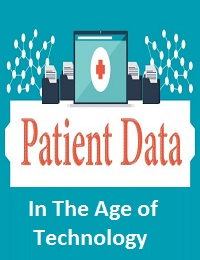PATIENT DATA IN THE AGE OF TECHNOLOGY