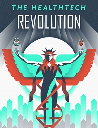 VISUALIZING THE HEALTHTECH REVOLUTION
