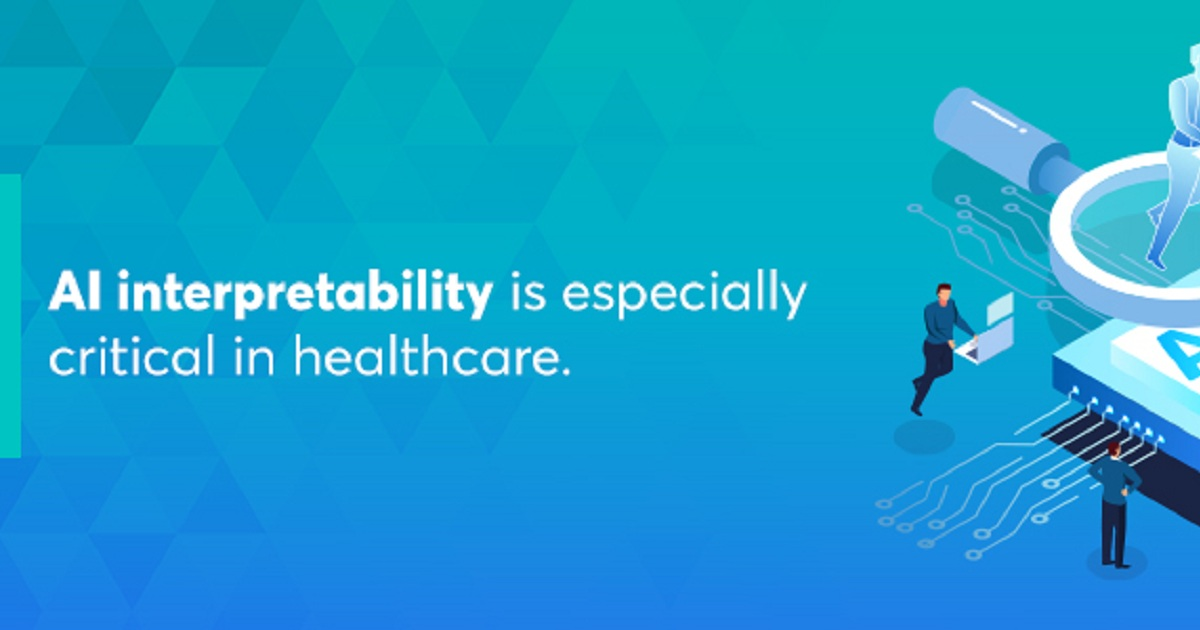 INTERPRETABILITY AND THE PROMISE OF HEALTHCARE AI