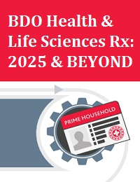 BDO HEALTH & LIFE SCIENCES RX: 2025 & BEYOND